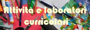 Attività e laboratori curricolari